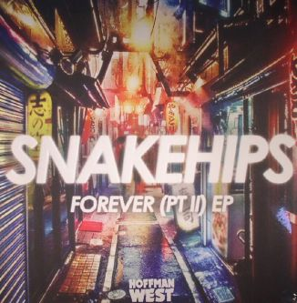Forever (PT II) EP by Snakehips